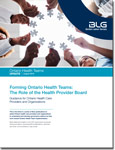 Forming Ontario Health Teams: The Role of the Health