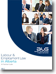 Labour & Employment Law in Alberta: A Practical Guide