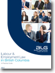 Labour & Employment Law in British Columbia: A Practical Guide