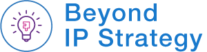 Beyond IP Strategy